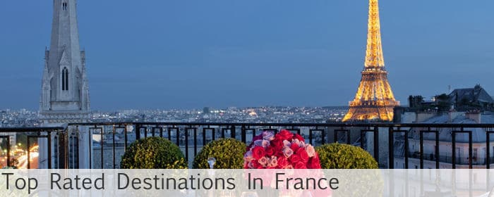 Top Rated Destinations in France